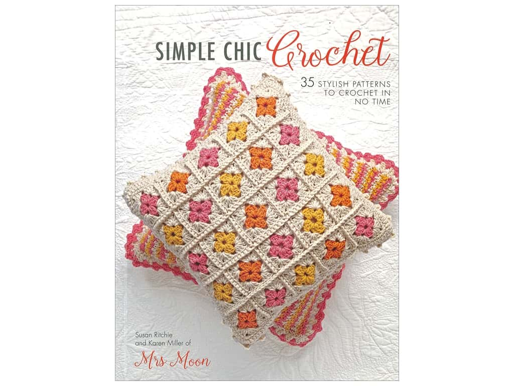 Simple Chic Crochet Book by Susan Ritchie and Karen Miller