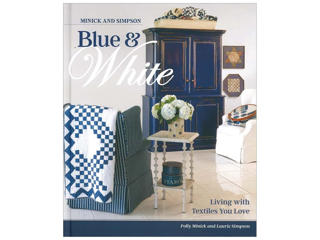 That Patchwork Place Minick & Simpson Blue & White Book