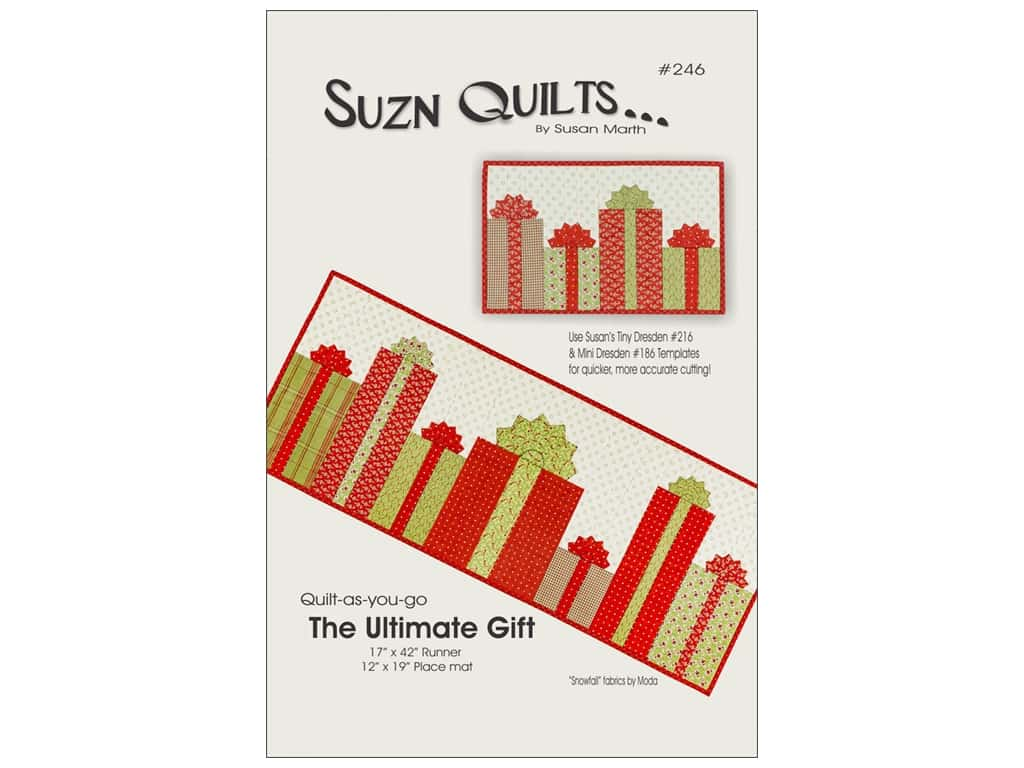 Suzn Quilts The Ultimate Gift Pattern