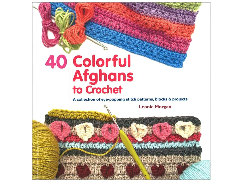 St Martin's Griffin 40 Colorful Afghans to Crochet  Book
