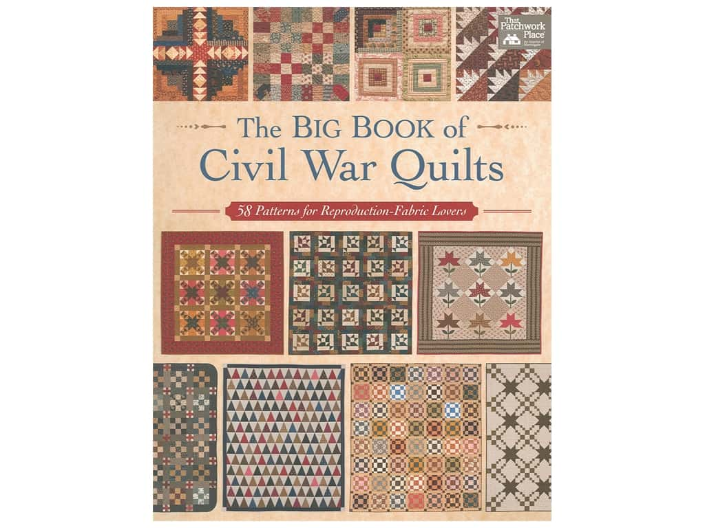 That Patchwork Place The Big Book of Civil War Quilts Book