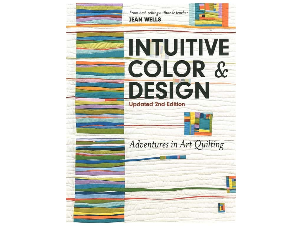 C&T Publishing Intuitive Color & Design 2nd Edition Book