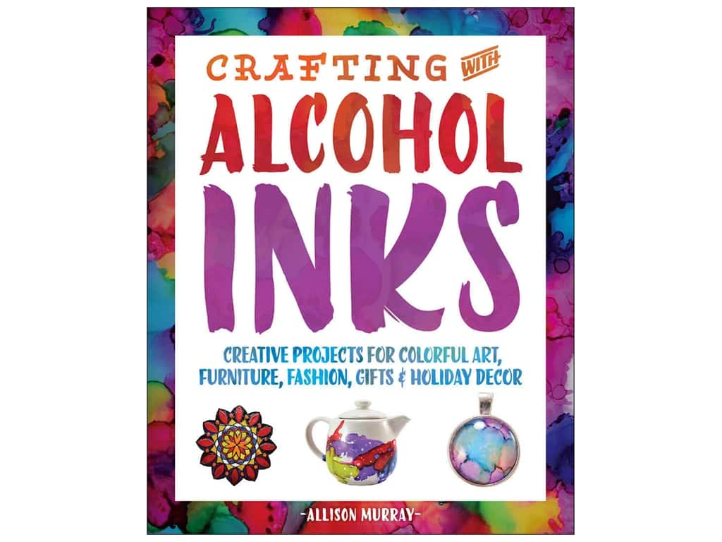 Ulysses Press Books Crafting With Alcohol Inks Book
