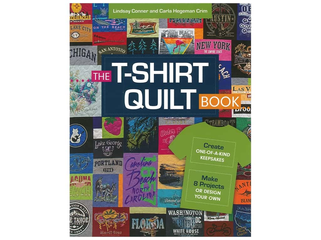 C&T Publishing The T-Shirt Quilt Book
