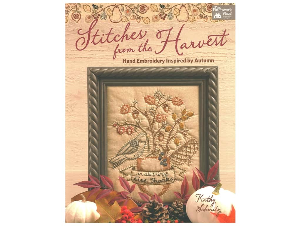 That Patchwork Place Stitches From The Harvest Book