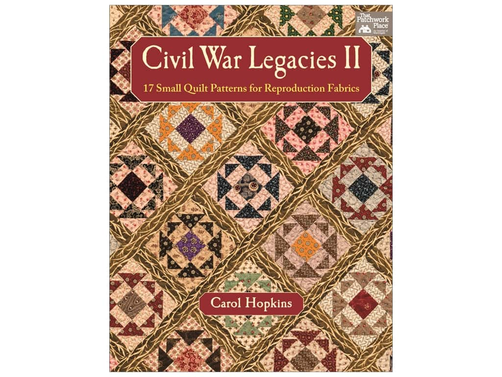That Patchwork Place Civil War Legacies II Book by Carol Hopkins