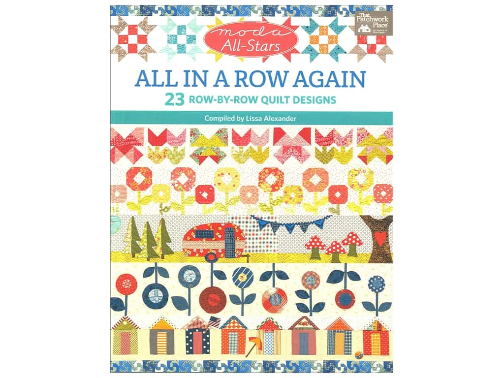 That Patchwork Place Moda All Stars All In A Row Again Book