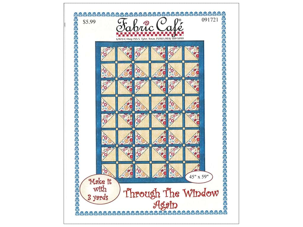 Fabric Cafe Through The Window Again 3 Yard Quilt Pattern