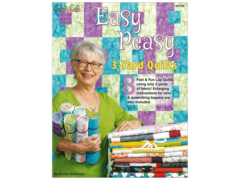 Fabric Cafe Easy Peasy 3 Yard Quilts Book