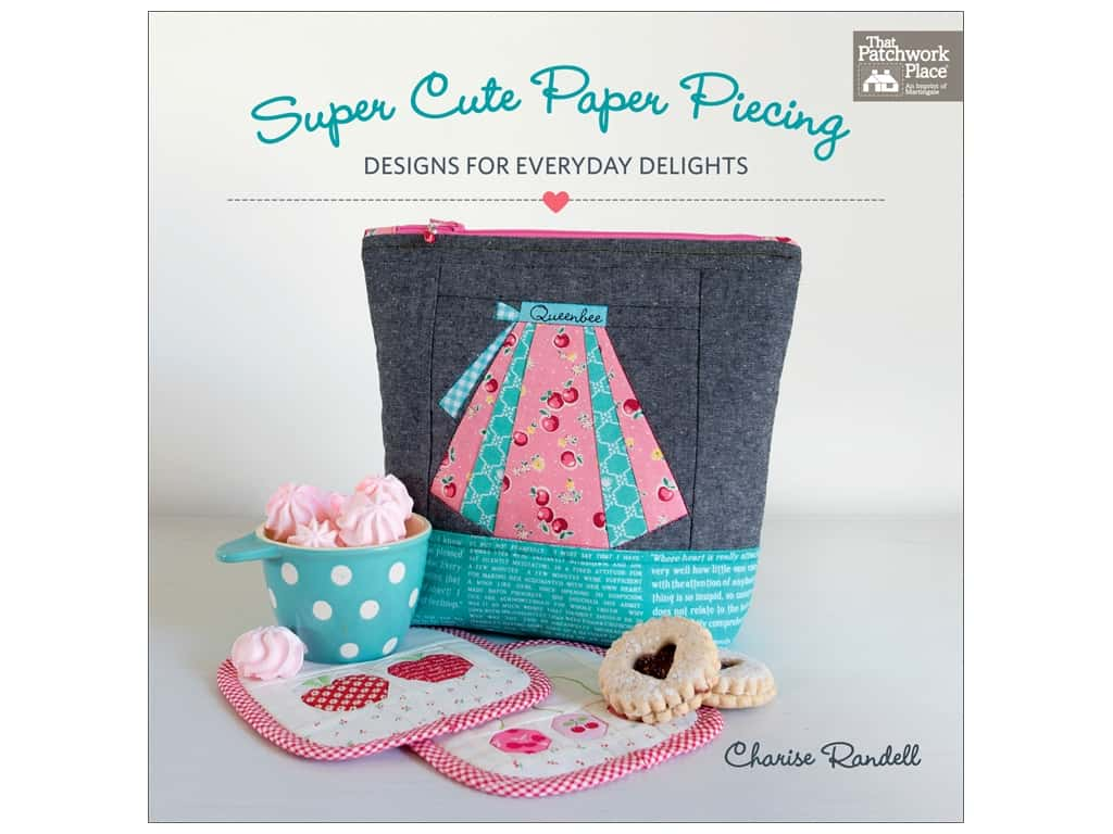 That Patchwork Place Super Cute Paper Piecing Book