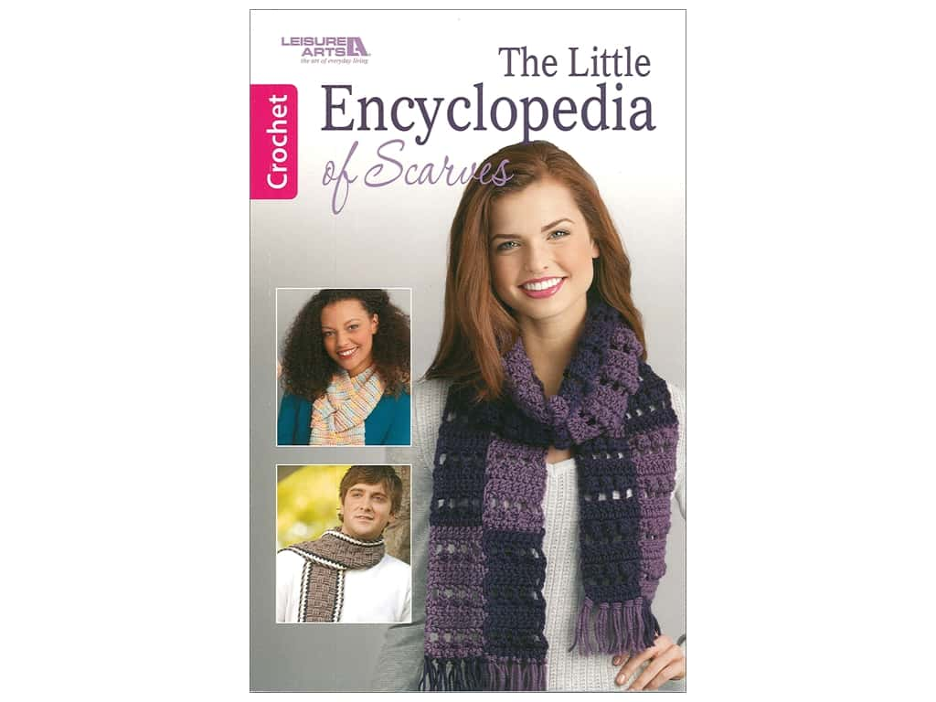 Leisure Arts The Little Encyclopedia Of Scarves Book