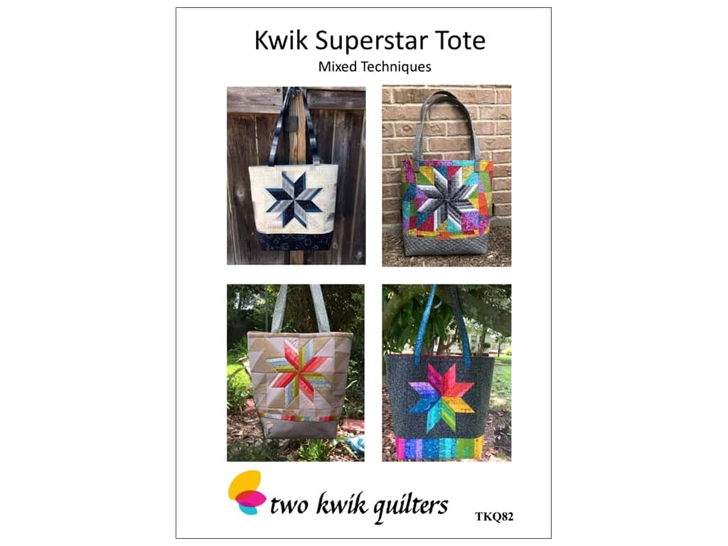 Two Kwik Quilters Kwik Superstar Tote Pattern