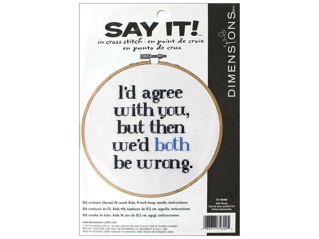 Dimensions Counted Cross Stitch Kit 6 in. Say It! Both Wrong