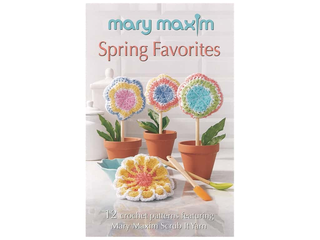 Mary Maxim Spring Favorites Book