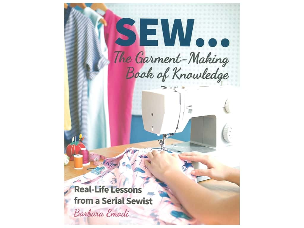 Stash By C&T SEW...The Garment Making Book Of Knowledge Book