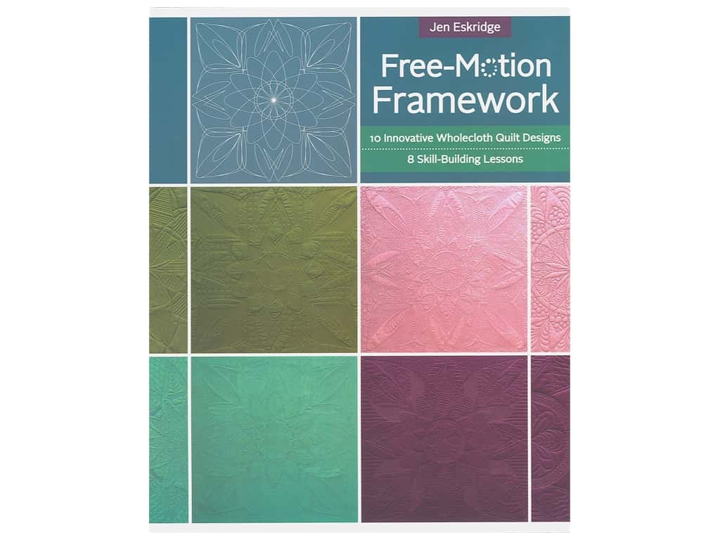 Stash By C&T Free-Motion Framework Book