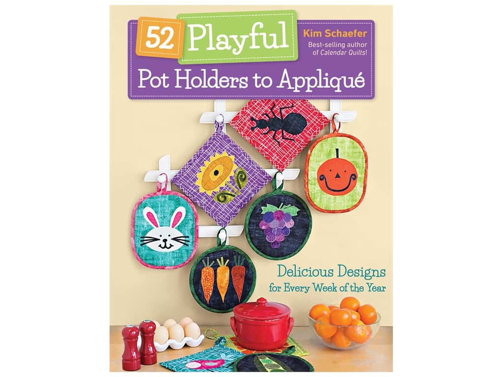 C&T Publishing 52 Playful Pot Holders to Applique Book