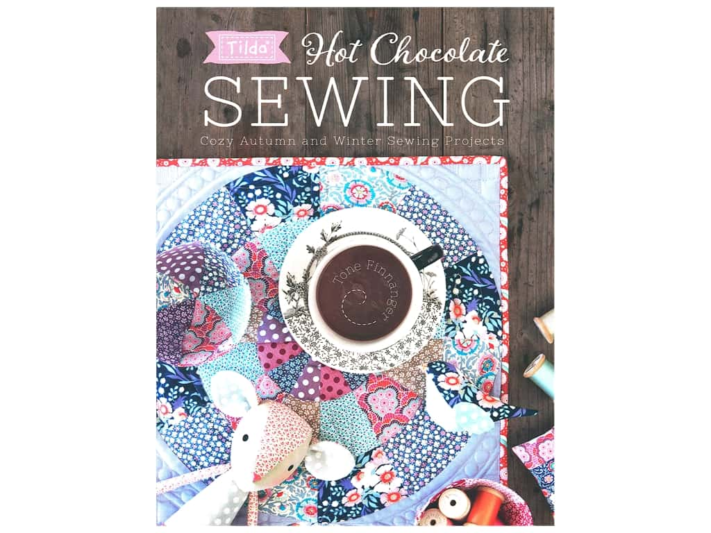Sewandso by F & W Publishing Tilda Hot Chocolate Sewing Book
