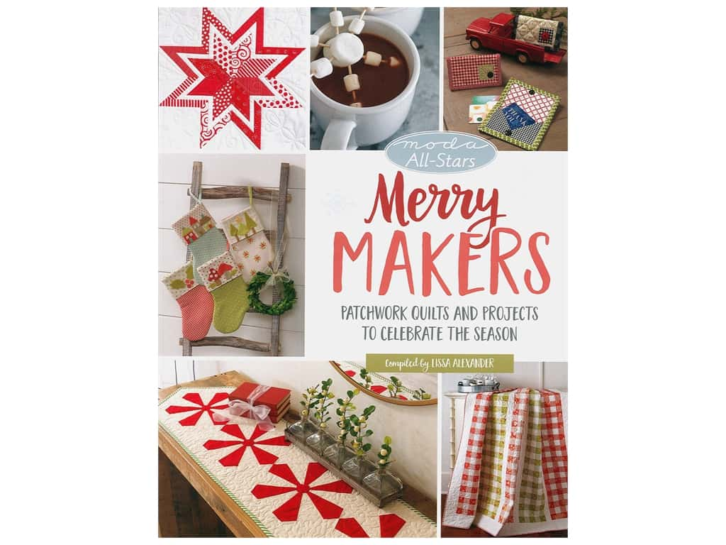 That Patchwork Place Moda All-Stars Merry Makers Book