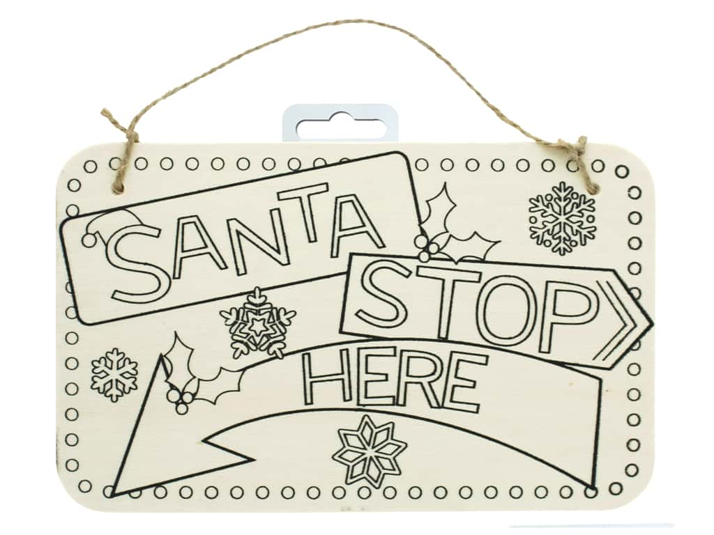 Darice Color In Wood Sign Santa Stop Here