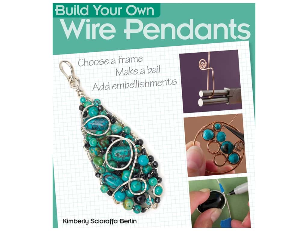 Kalmbach Build Your Own Wire Pendants Book