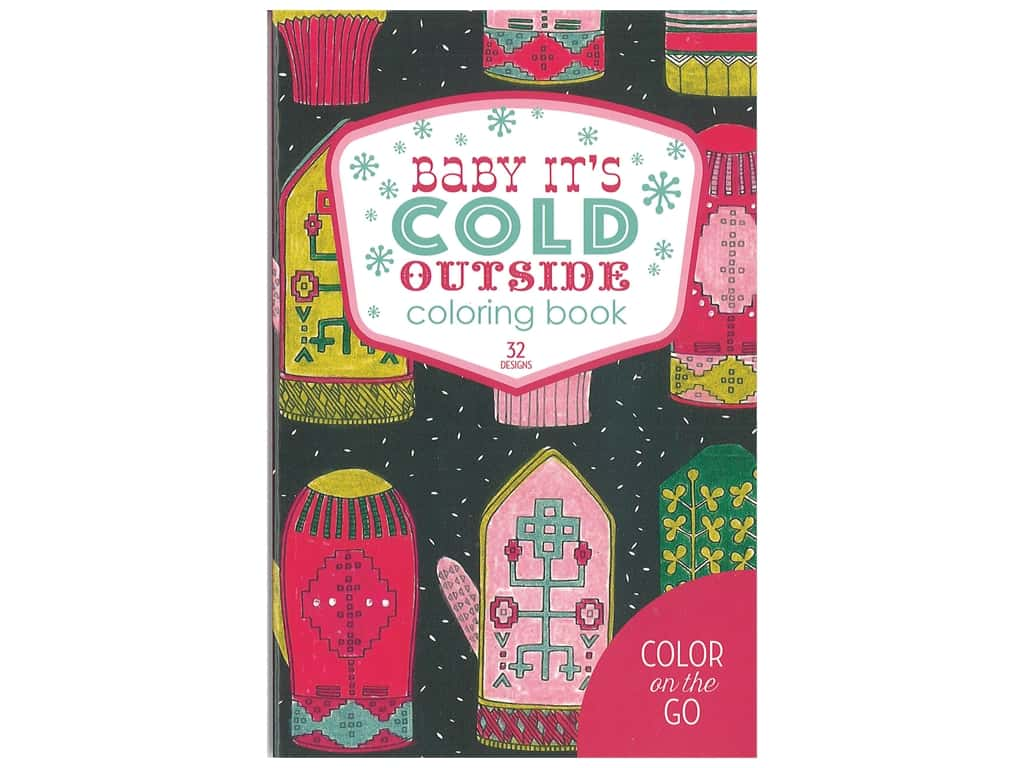 Leisure Arts Baby It's Cold Outside Coloring Book