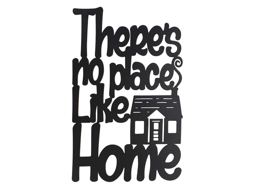 Sierra Pacific Wall Art Plaque No Place Like Home 7.5 in. x 12 in. Black