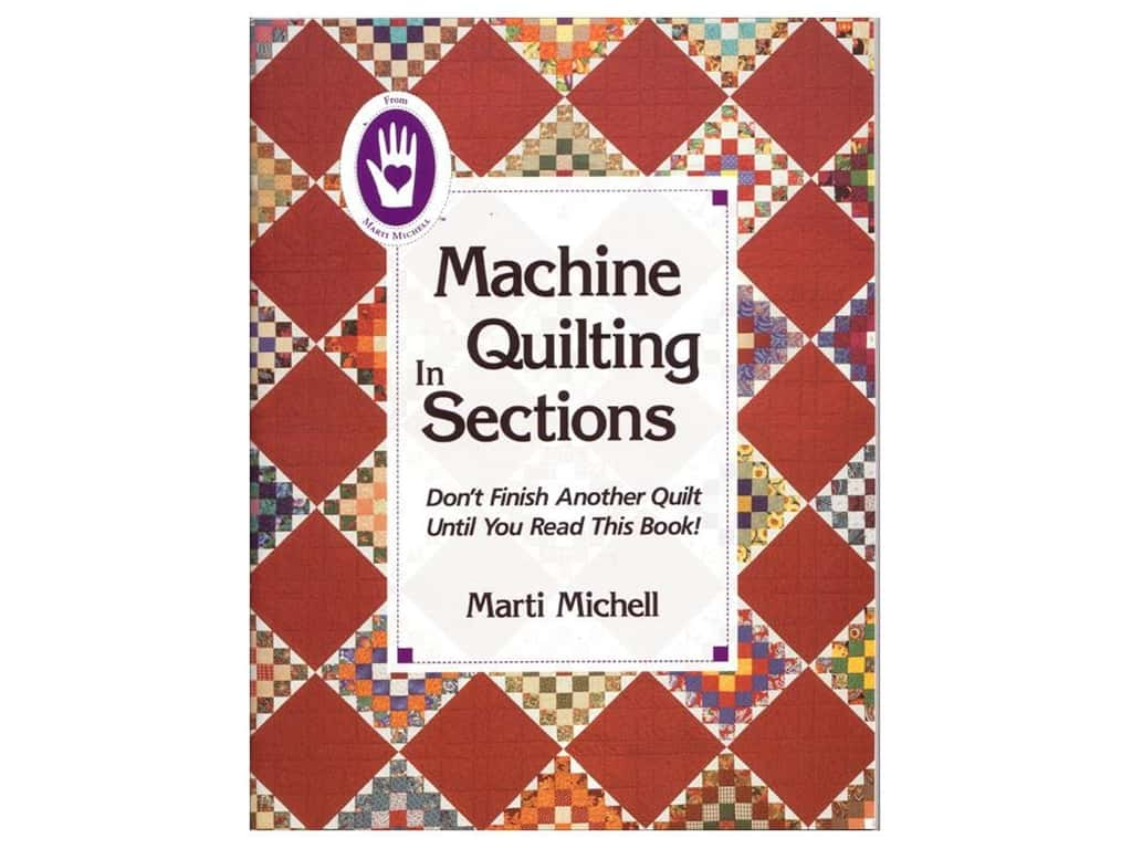 Marti Michell Machine Quilting in Sections Book