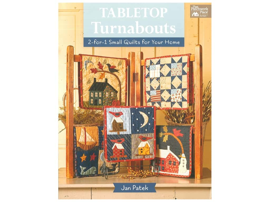 That Patchwork Place Tabletop Turnabouts Book