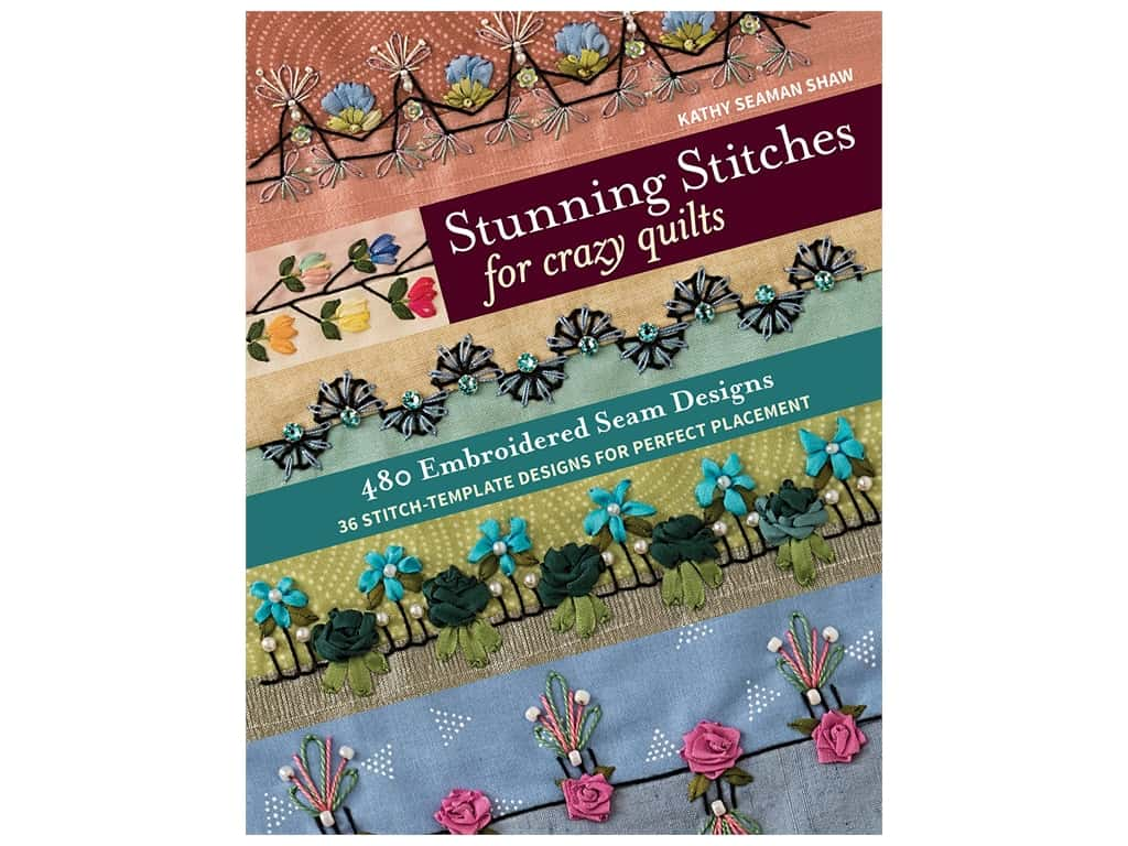 C&T Publishing Stunning Stitches  For Crazy Quilts Book