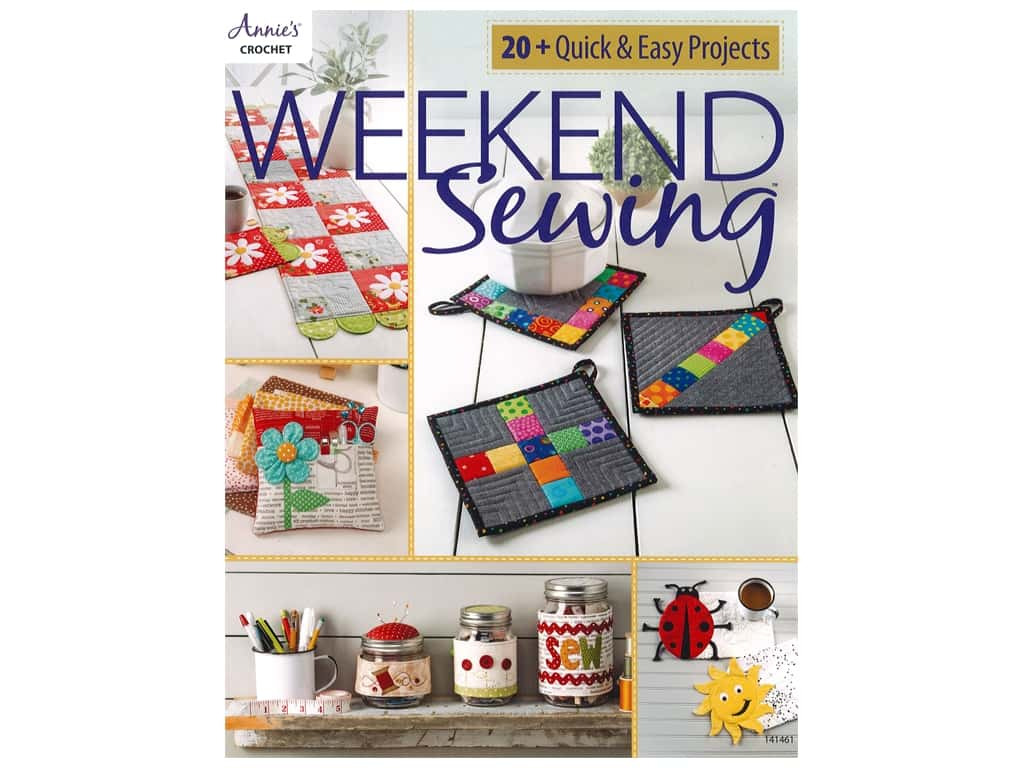 Annie's Weekend Sewing Book