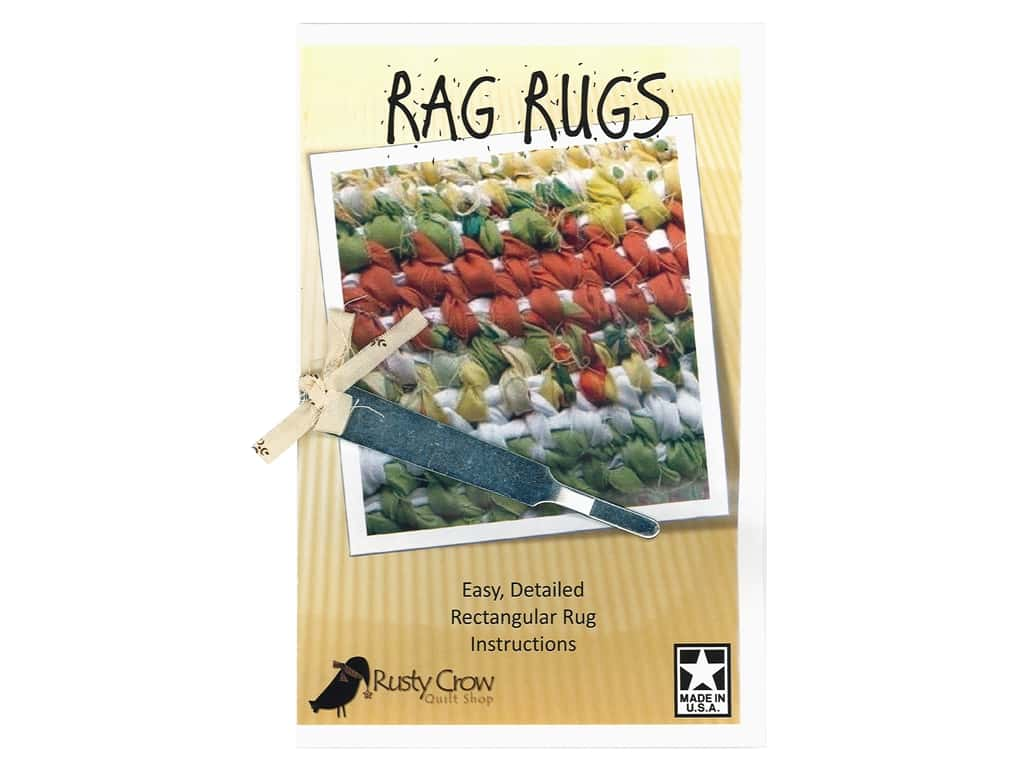 Rusty Crow Quilt Shop Rag Rugs With Tool Pattern