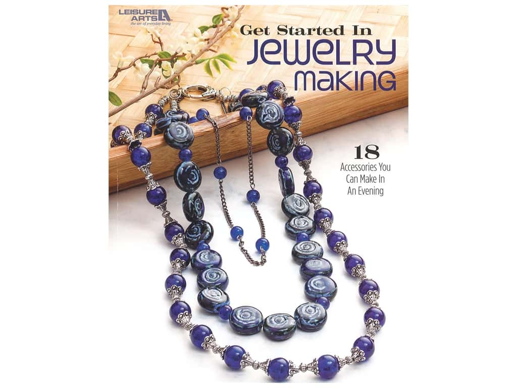 Leisure Arts Get Started In Jewelry Making Book