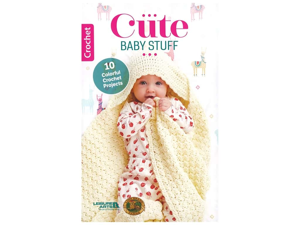 Leisure Arts Cute Baby Stuff Crochet Book
