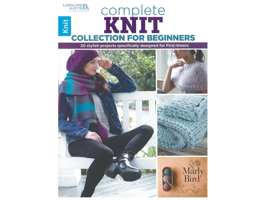 Leisure Arts Complete Knit Collection For Beginners Book