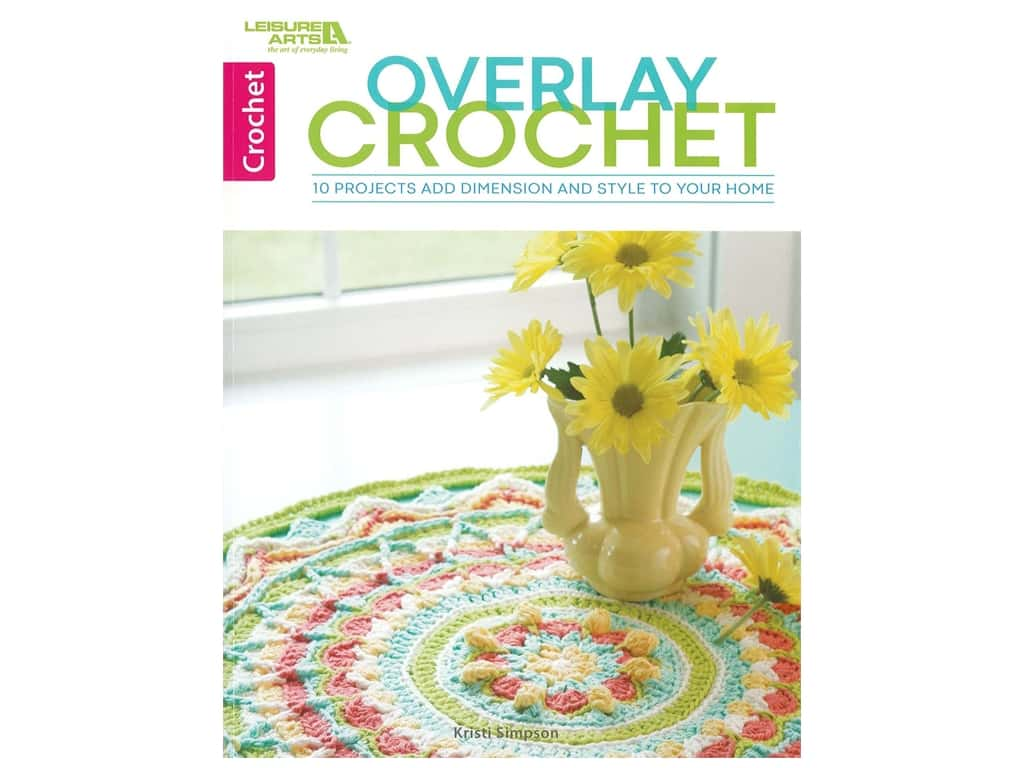 Leisure Arts Overlay Crochet Book