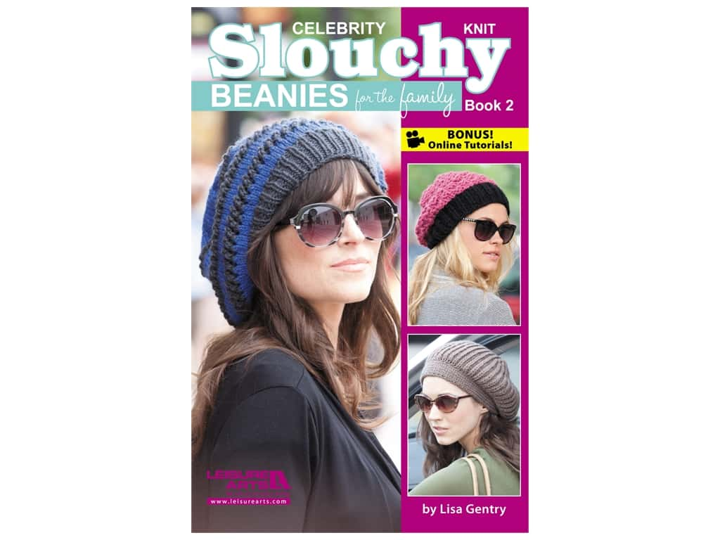 Leisure Arts Celebrity Slouchy Beanies For The Family #2 Book