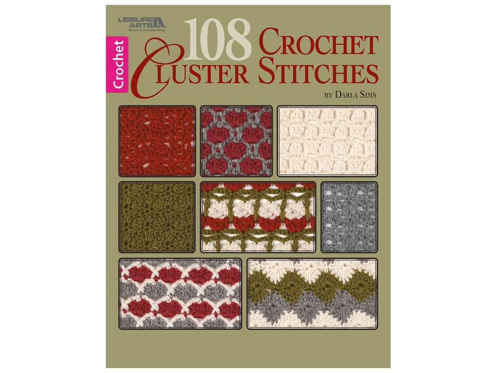 Leisure Arts 108 Crochet Cluster Stitches Book