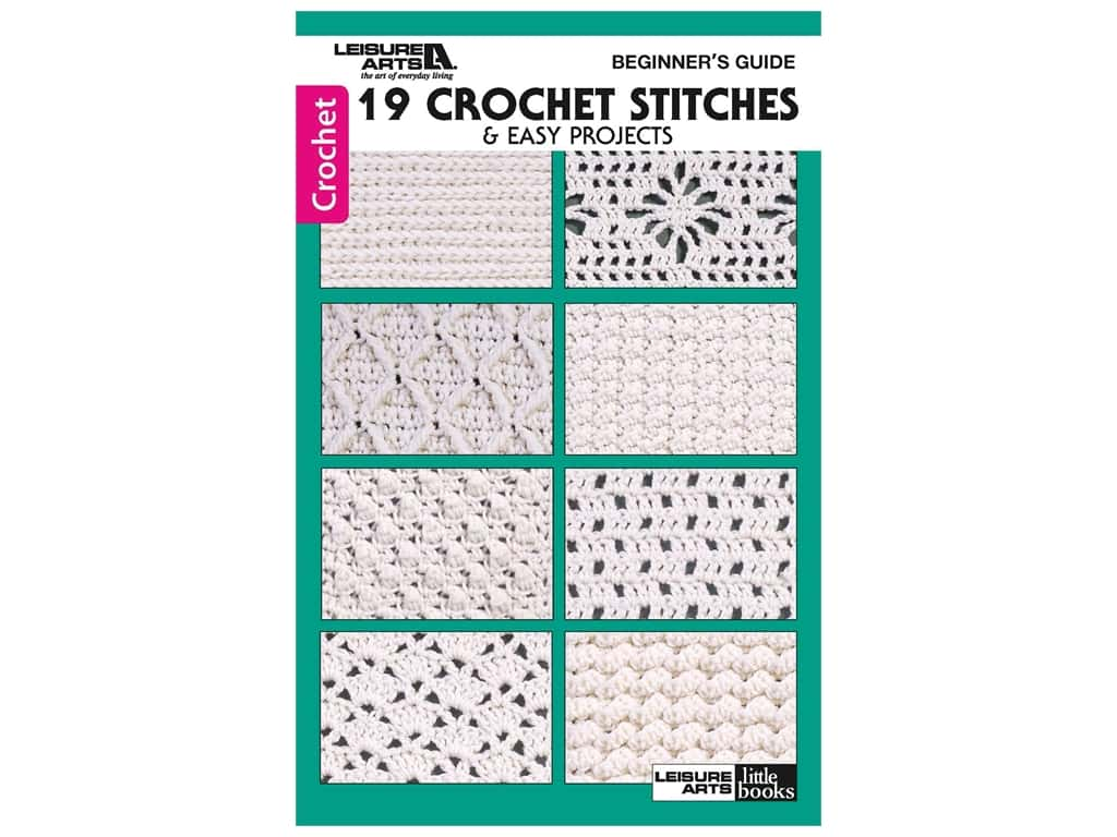 Leisure Arts Beginners Guide 19 Crochet Stitches Book