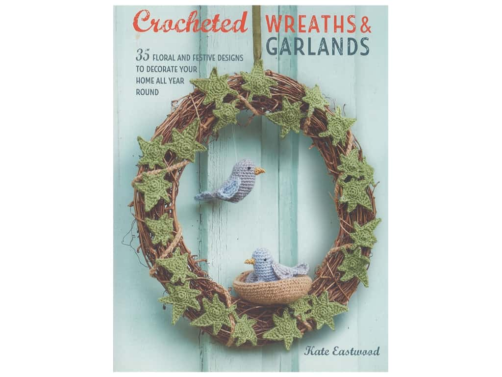 Cico Crocheted Wreaths and Garland Book