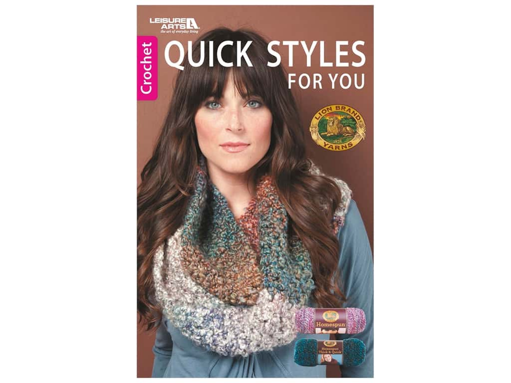 Leisure Arts Quick Styles For You Crochet Book