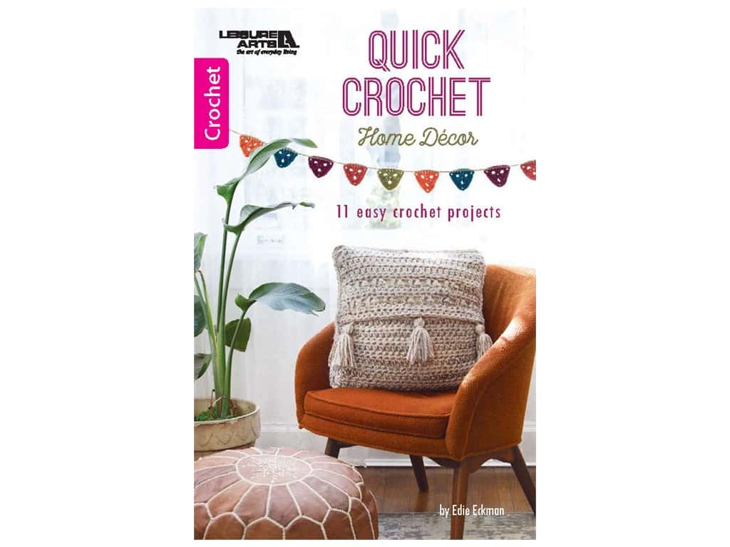 Leisure Arts Quick Crochet Home Decor Book