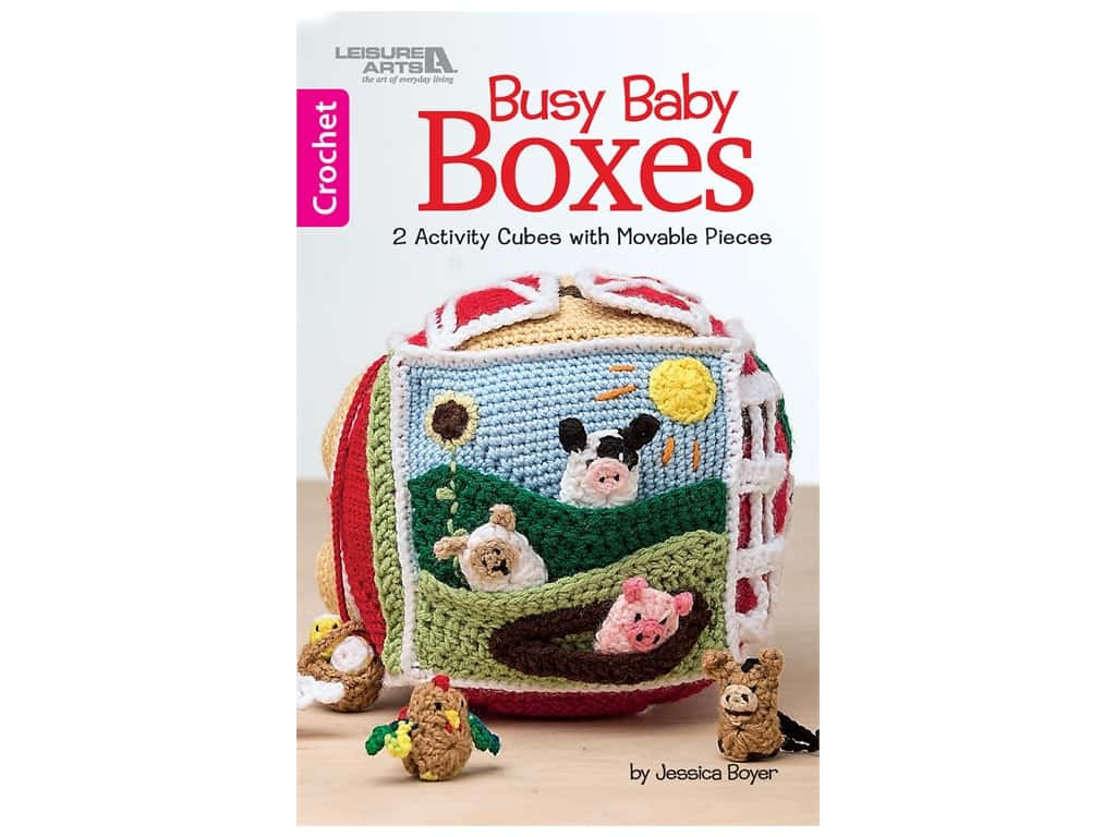 Leisure Arts Busy Baby Boxes Crochet Book