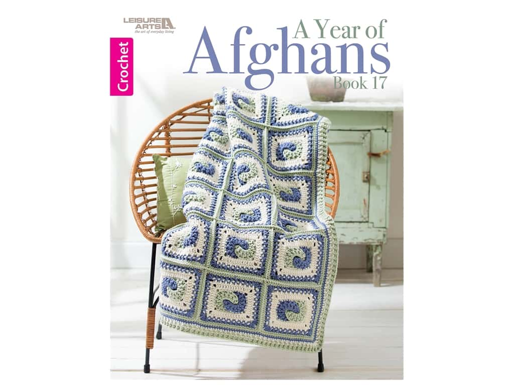 Leisure Arts A Year Of Afghans #17 Book