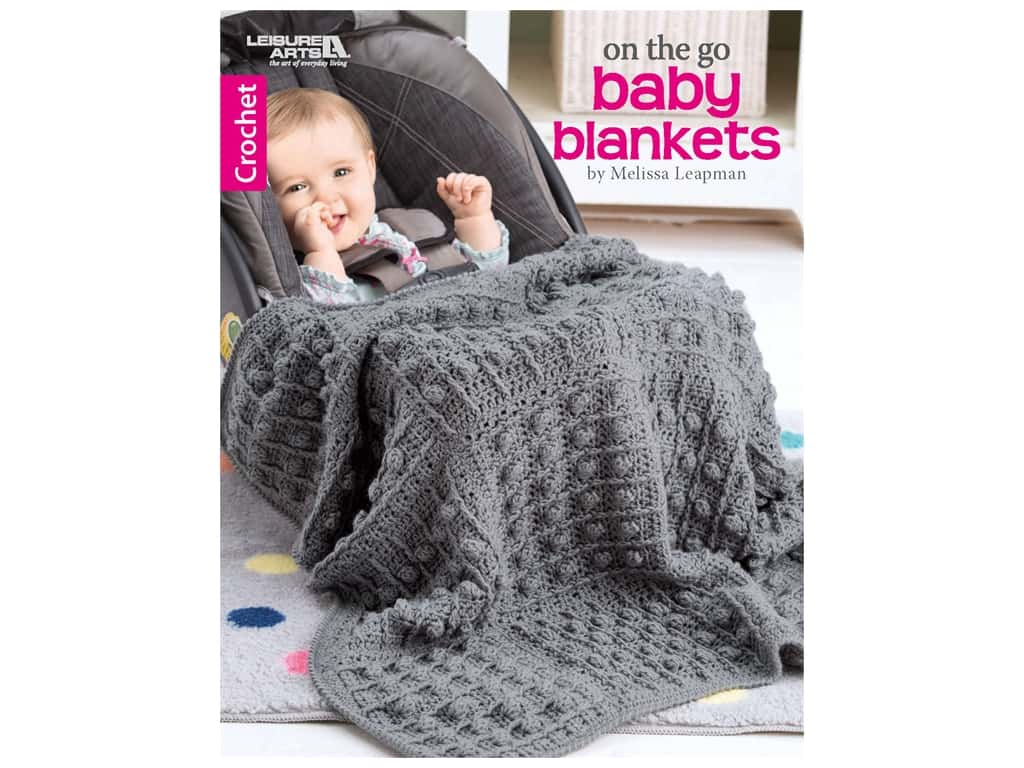 On the Go Baby Blankets Crochet Book