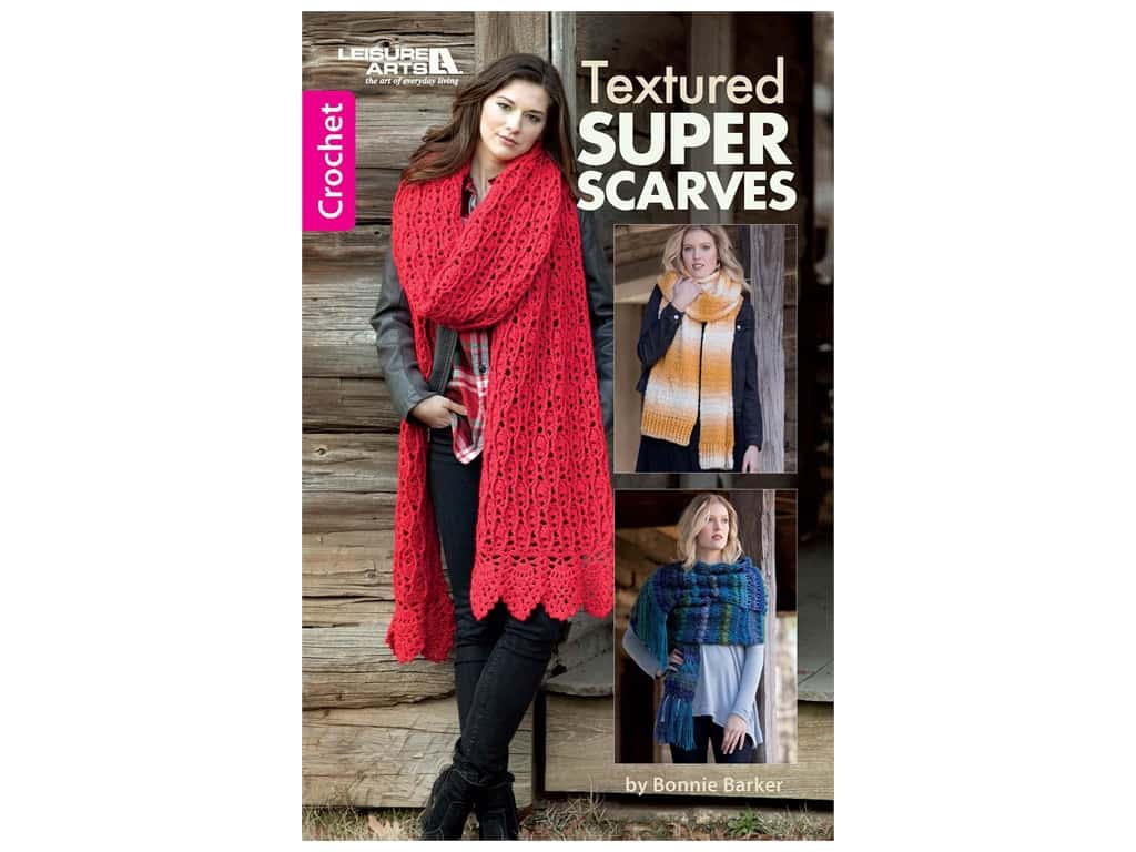 Leisure Arts Textured Super Scarves Book