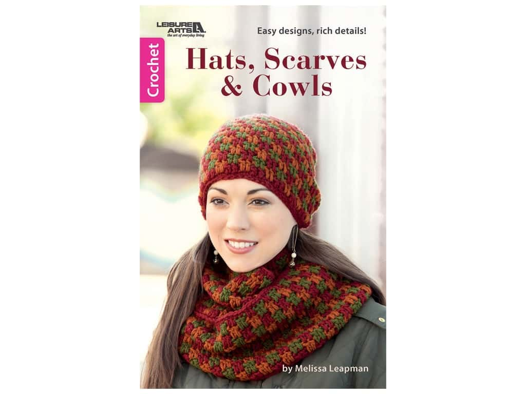 Leisure Arts Hats, Scarves & Cowls Crochet Book