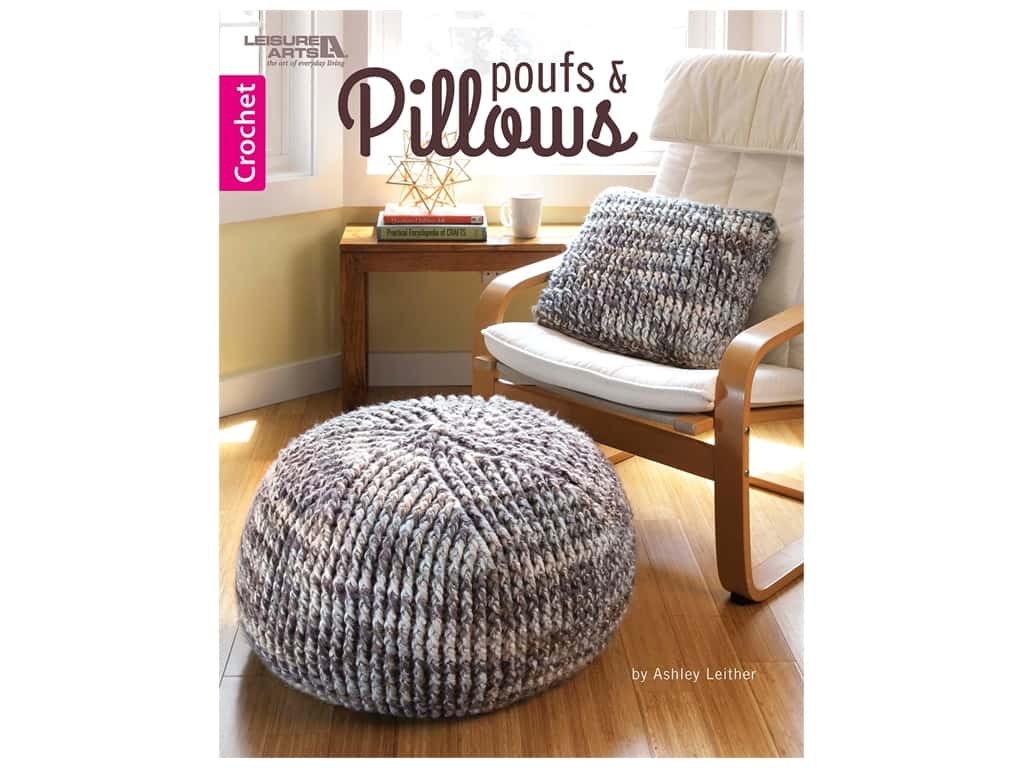 Poufs & Pillows Crochet Book