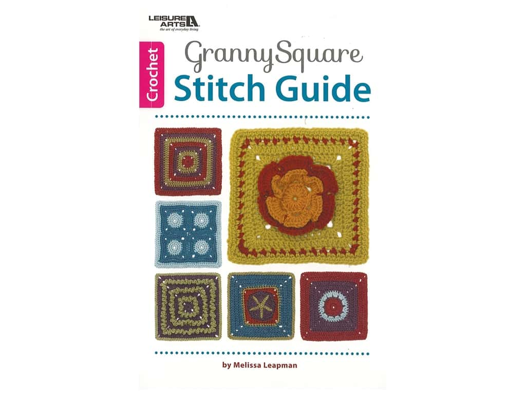 Leisure Arts Granny Square Stitch Guide Book