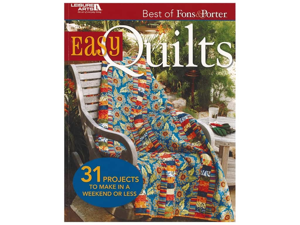 Leisure Arts Best Of Fons & Porter Easy Quilts Book